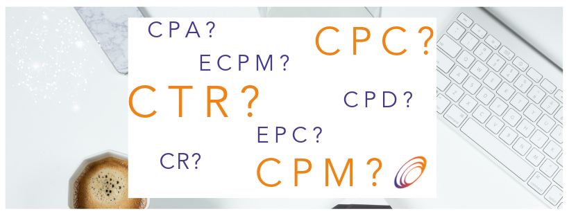 What do abbreviations like CPC, CTR and EPC mean? Our affliate marketing glossary explains